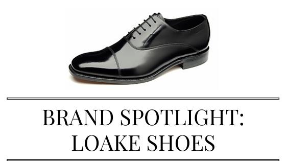 Brand spotlight: Loake Shoes