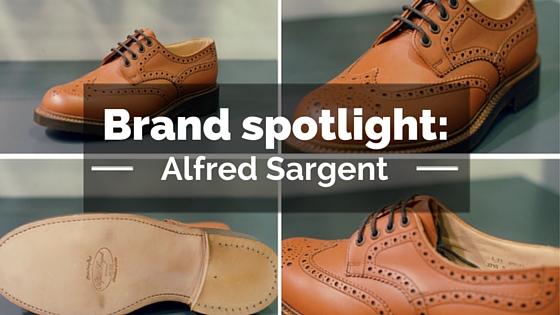 Brand spotlight: Alfred Sargent