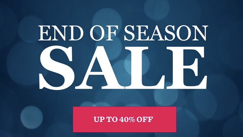 Top Picks From Our End Of Season Sale